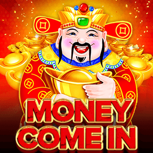 Money Come In | PLAYSTAR EUWINS.COM